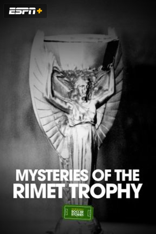 Mysteries of the Rimet Trophy