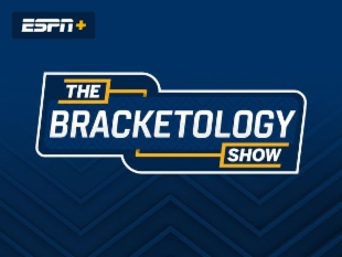 The Bracketology Show