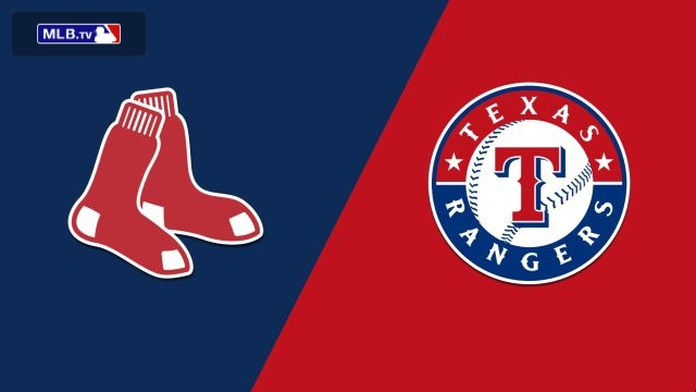 Boston Red Sox vs. Texas Rangers