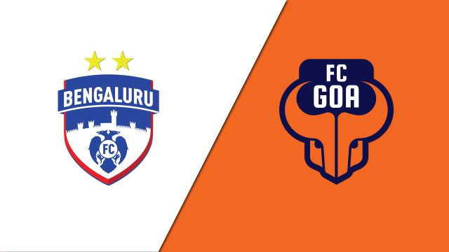Bengaluru FC vs. FC Goa (Indian Super League)