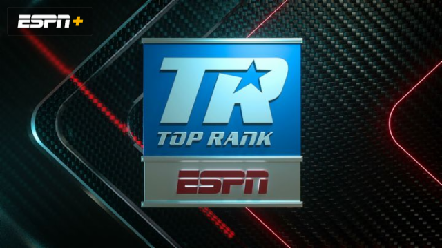 Top Rank Boxing on ESPN  Undercards 89233a7ed