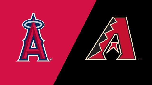 Los Angeles Angels of Anaheim vs. Arizona Diamondbacks