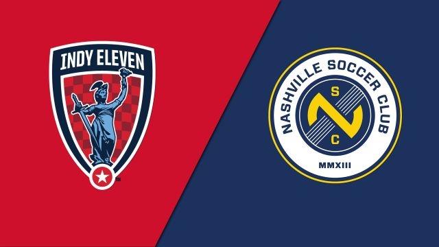 Indy Eleven vs. Nashville SC (USL Championship)