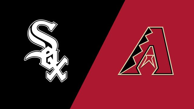 Chicago White Sox vs. Arizona Diamondbacks