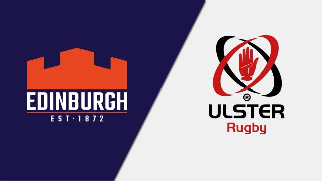 Edinburgh vs. Ulster (Guinness PRO14 Rugby)