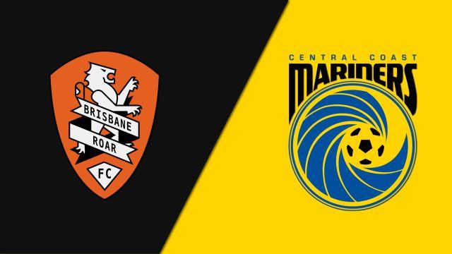 Brisbane Roar FC vs. Central Coast Mariners (A-League)