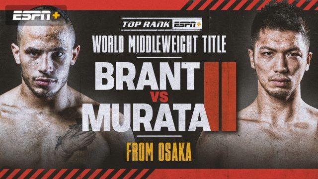 Brant vs. Murata II Main Event