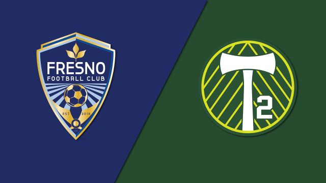 Fresno FC vs. Portland Timbers 2