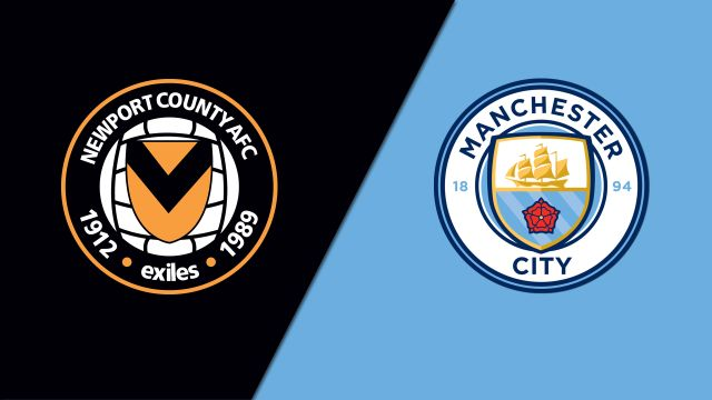 Newport County vs. Manchester City (5th Round) (FA Cup)