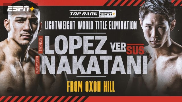 Lopez vs. Nakatani Main Card