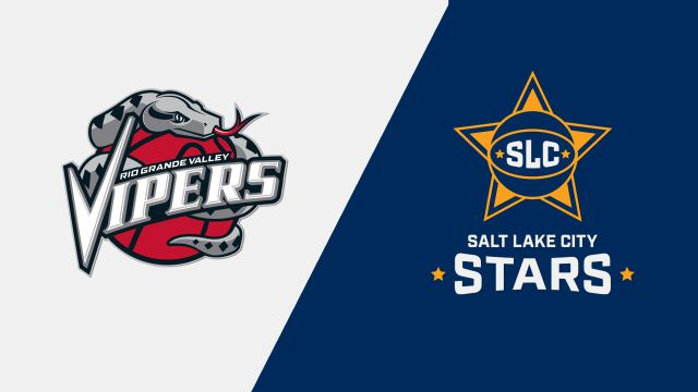 Rio Grande Valley Vipers vs. Salt Lake City Stars