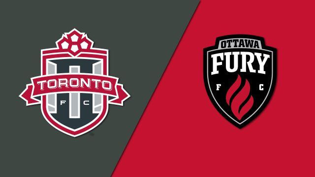 Toronto FC II vs. Ottawa Fury FC