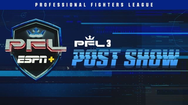 PFL Post Show