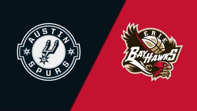 Austin Spurs vs. Erie BayHawks