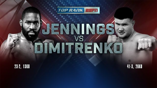 Top Rank Boxing on ESPN: Jennings vs. Dimitrenko Weigh-In