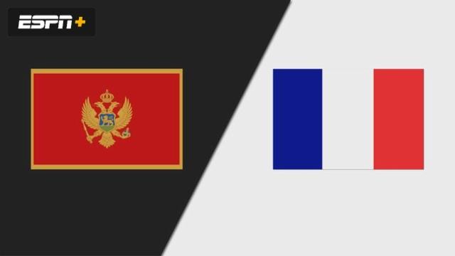 Montenegro vs. France