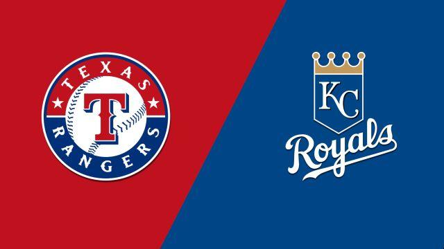 Texas Rangers vs. Kansas City Royals