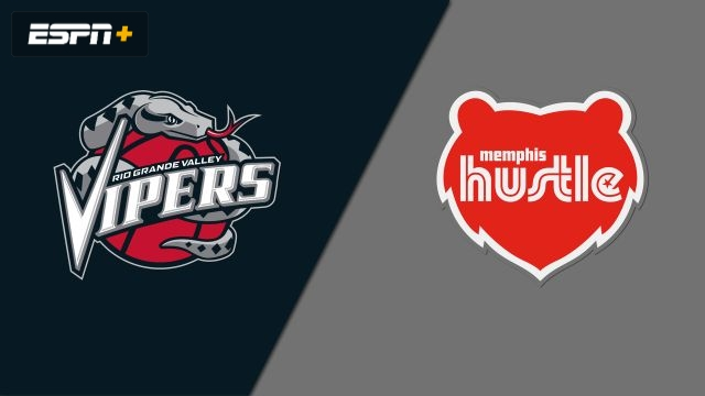 Rio Grande Valley Vipers vs. Memphis Hustle