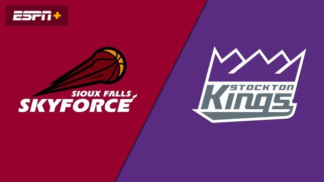 Sioux Falls Skyforce vs. Stockton Kings