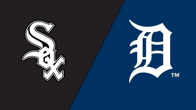 Chicago White Sox vs. Detroit Tigers