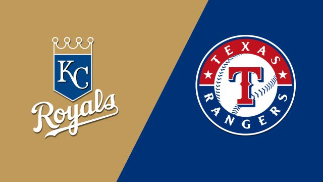 Kansas City Royals vs. Texas Rangers