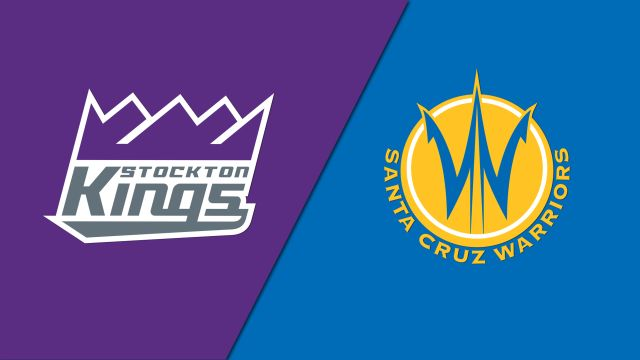 Stockton Kings vs. Santa Cruz Warriors