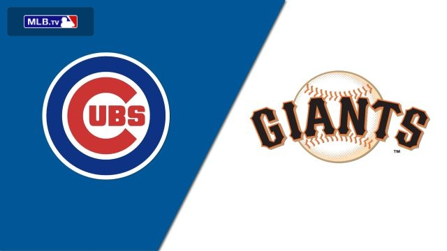 Chicago Cubs vs. San Francisco Giants