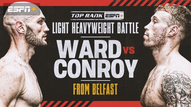 Ward vs. Conroy Main Event