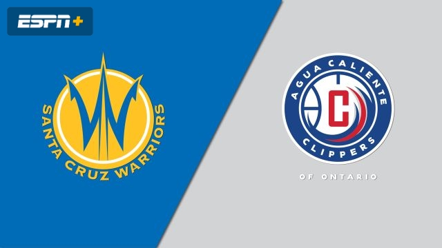 Santa Cruz Warriors vs. Agua Caliente Clippers