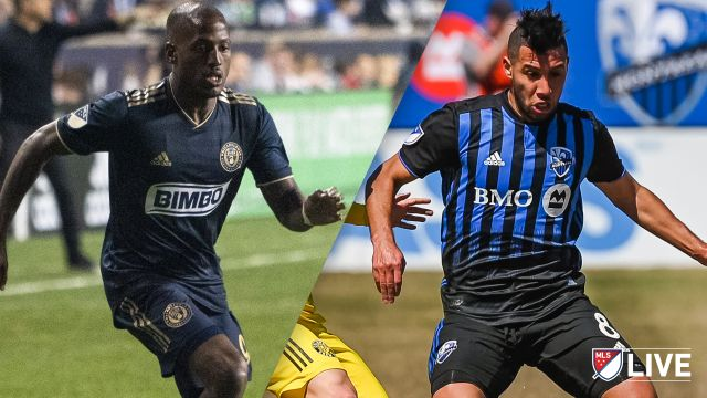 Philadelphia Union vs. Montreal Impact