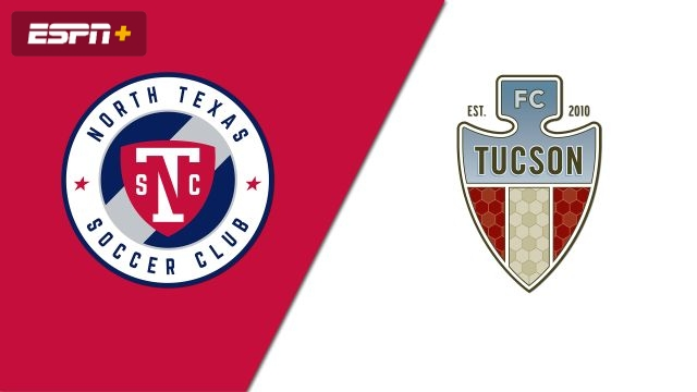 North Texas SC vs. FC Tucson (USL League One)