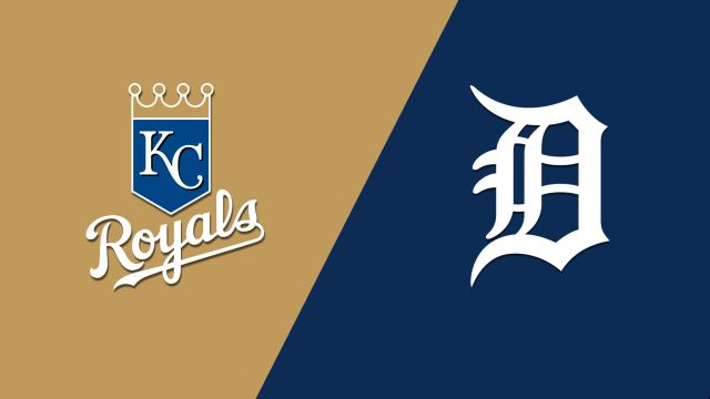 Kansas City Royals vs. Detroit Tigers