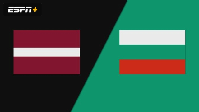 Latvia vs. Bulgaria
