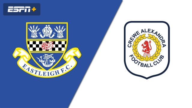 Eastleigh vs. Crewe (FA Cup)