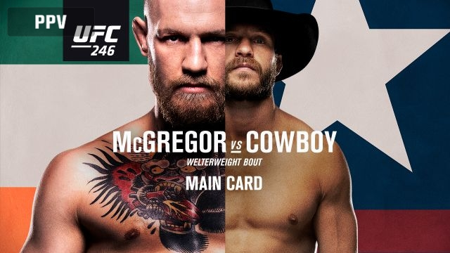 UFC 246: McGregor vs. Cowboy (Main Card)
