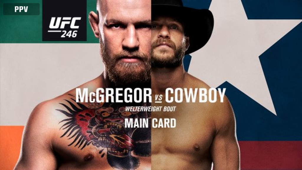 UFC 246: McGregor vs. Cowboy (Main Card)