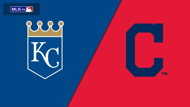 Kansas City Royals vs. Cleveland Indians