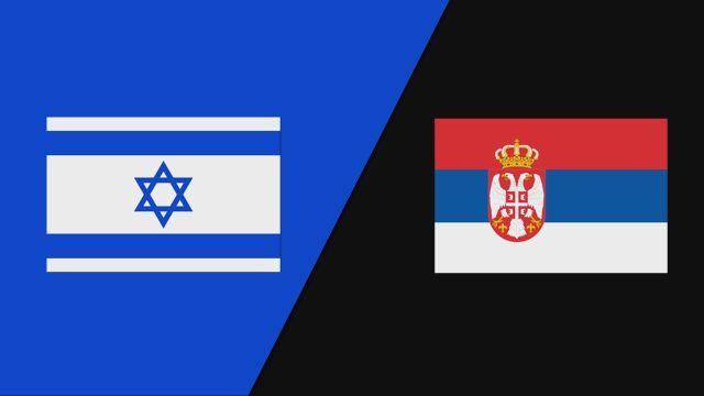Israel vs. Serbia (FIBA World Cup Qualifier)