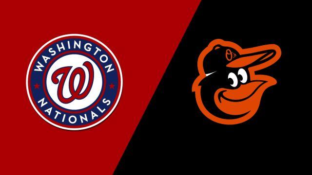 Washington Nationals vs. Baltimore Orioles