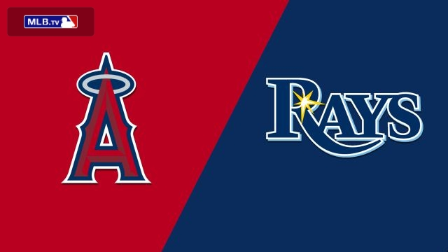 Los Angeles Angels vs. Tampa Bay Rays