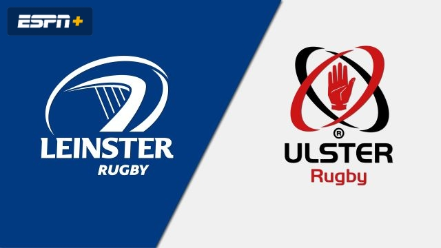 Leinster vs. Ulster (Guinness PRO14 Rugby)