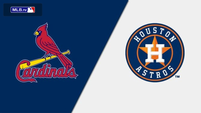 St. Louis Cardinals vs. Houston Astros