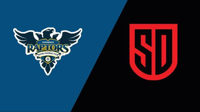 Glendale Raptors vs. San Diego Legion (Major League Rugby)