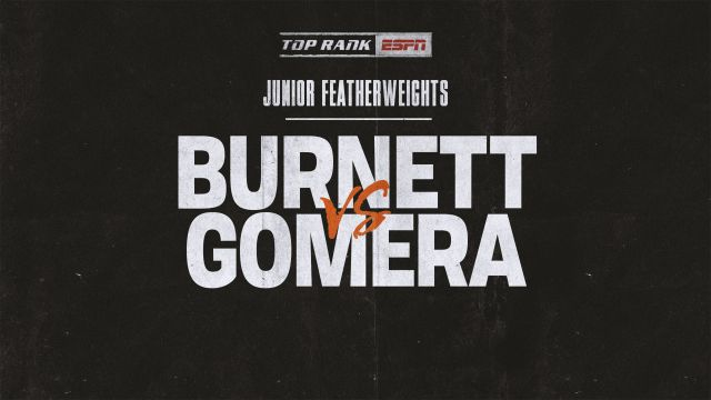 Burnett vs. Gomera Main Event