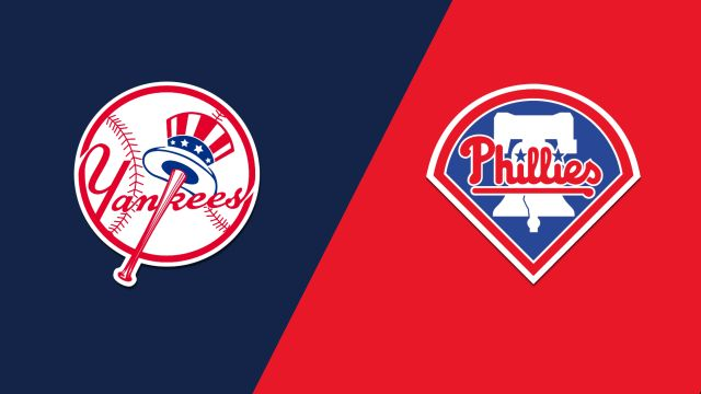 New York Yankees vs. Philadelphia Phillies