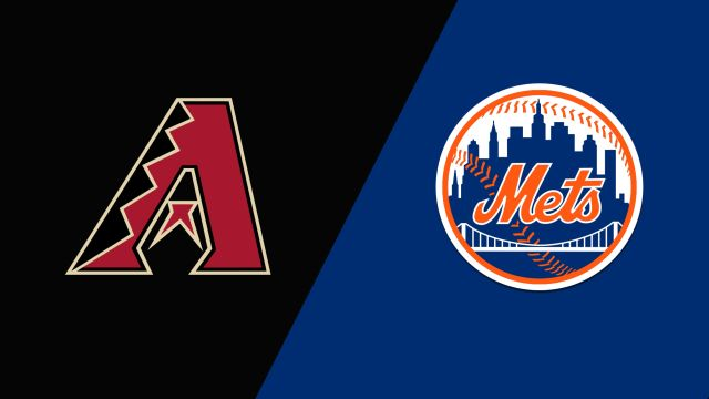 Arizona Diamondbacks vs. New York Mets