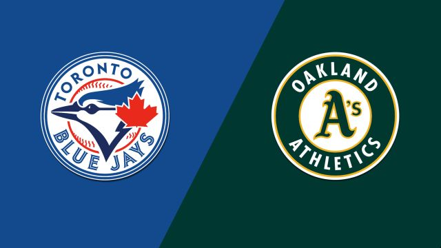 Toronto Blue Jays vs. Oakland Athletics