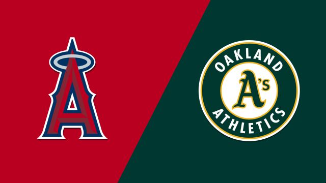 Los Angeles Angels of Anaheim vs. Oakland Athletics