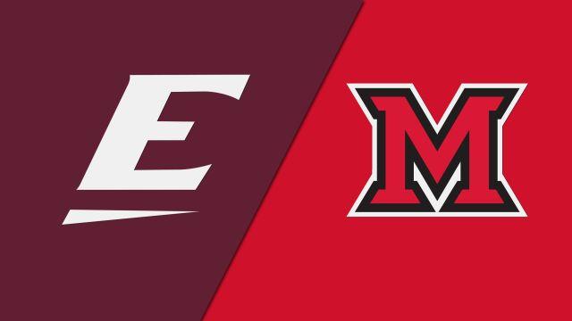 Eastern Kentucky vs. Miami (OH) (W Basketball)