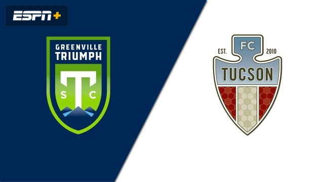 Greenville Triumph SC vs. FC Tucson (USL League One)